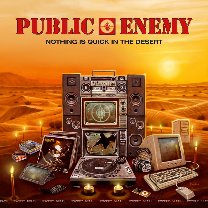 Public-Enemy-Nothing-Is-Quick-In-The-Desert-DOPEHOOD.SE_